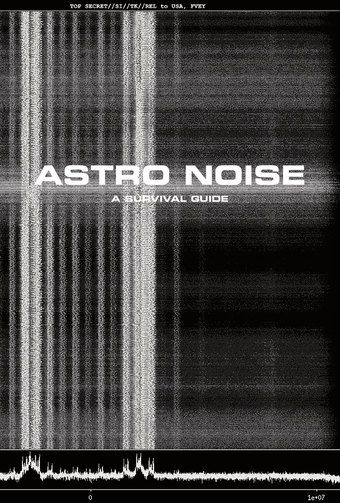 Cover of Astro Noise: A Survival Guide for Living Under Total Surveillance.