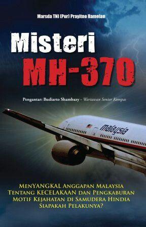 "Marsda TNI (Purn) Prayitno Ramelan ""Misteri MH-370"""