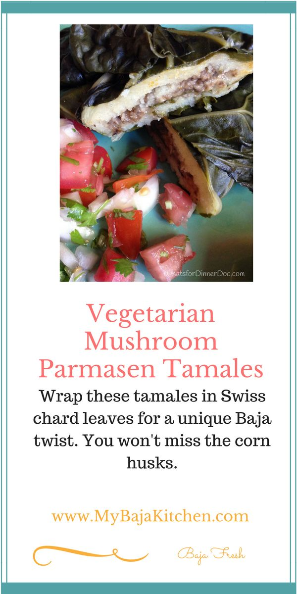 Vegetarian tamales with parmesan mushroom filling wrapped in swiss chard leaves. #vegetarian tamales, #vegetarean Mexican