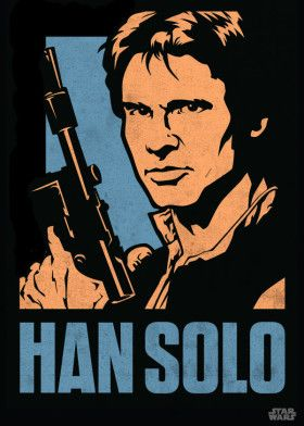 Han Solo by Star Wars | metal posters