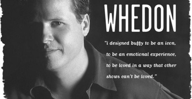 Joss Whedon, explaining why Buffy is great. You succeeded, sir.