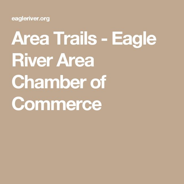 Area Trails - Eagle River Area Chamber of Commerce