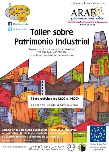 Patrimonio Industrial Arquitectónico: Taller infantil sobre Patrimonio Industrial en Val...