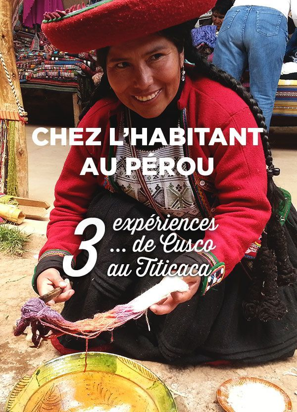 Chez l'habitant au Pérou: 3 alternatives très peu touristiques au Titicaca et dans la région de Cusco