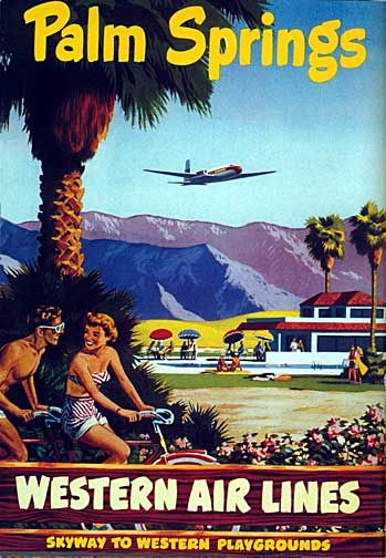 palm springs western airlines    Google Image Result for http://4.bp.blogspot.com/_3_0bMidBZR4/TUD23iuKx8I/AAAAAAAAFO4/qgSnn31U60E/s1600/Palm-Springs.jpg