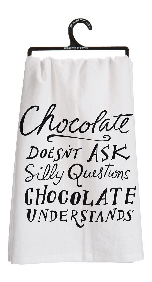 Chocolate understands - tea towel