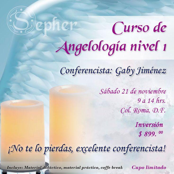 Inscribete al curos de Angelología nivel 1. Puedes solicitar información en: contacto@sepher.com.mx o al teléfono: (55) 65 83 47 69 o visita nuestra página: www.sepher.com.mx