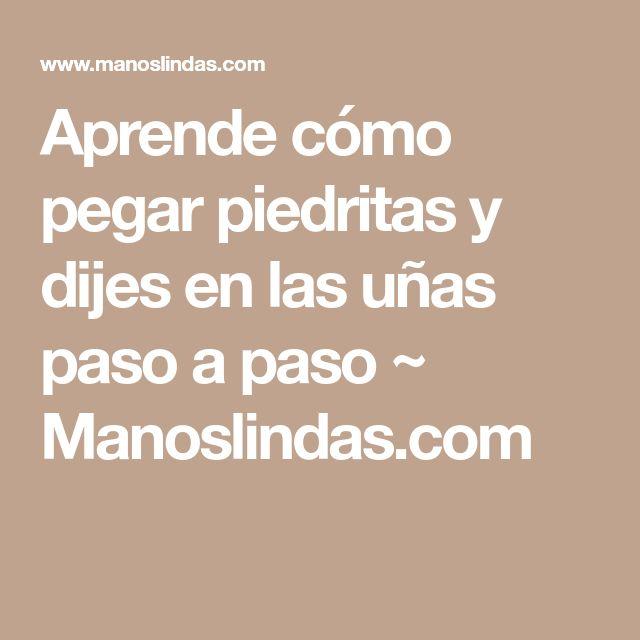 Aprende cómo pegar piedritas y dijes en las uñas paso a paso ~ Manoslindas.com