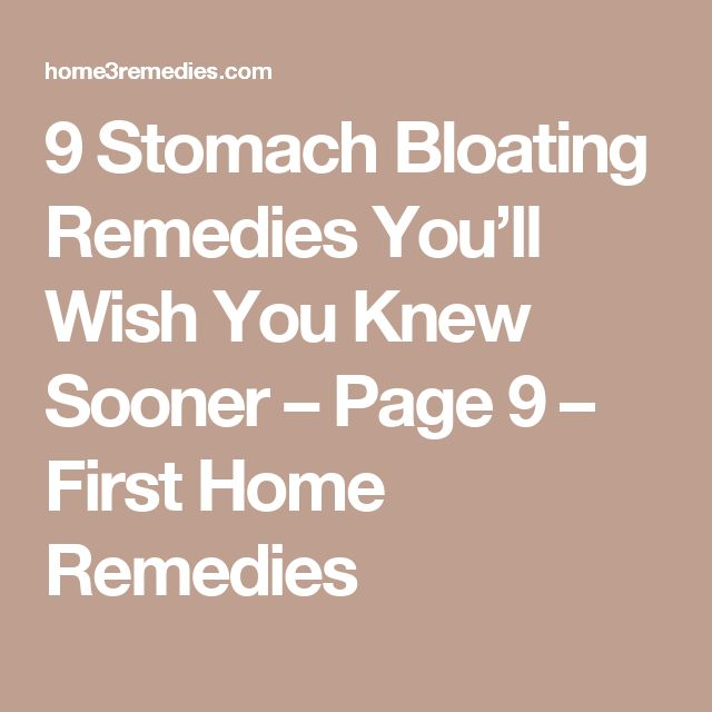 9 Stomach Bloating Remedies You'll Wish You Knew Sooner – Page 9 – First Home Remedies