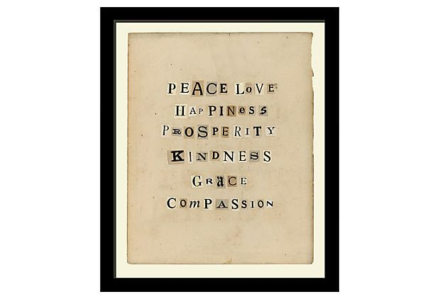 Peace Love Happiness, collage on OneKingsLane.com: Wall Art, Ideas, Galleries Wall, Words Art, Peace Love Happiness, Peace Love Happy, Vintage Smith, King Lane, Happy Collage