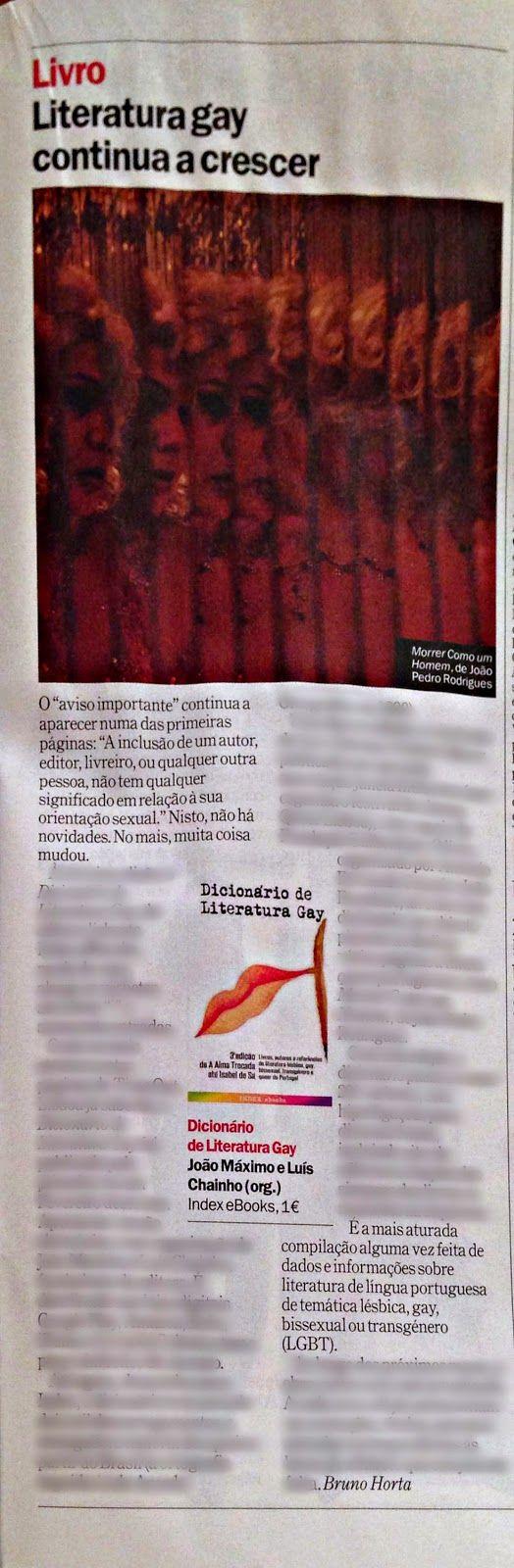 """""""a mais aturada compilação alguma vez feita de dados e informações sobre literatura de língua portuguesa de temática LGBT."""" TimeOut Lisboa 17-12-2014 http://www.indexebooks.com/dicionario.html"""