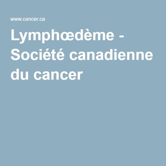 Lymphœdème - Société canadienne du cancer