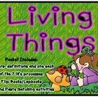 This Packet focusses on Living things, what the definition of a living thing is and what the 7 Life processes are that define any living thing. Inc...