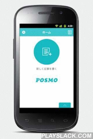 "POSMO  Android App - playslack.com ,  「POSMO」アプリはGENOVAのCMS製品をご利用中のかたが、Android携帯から記事を投稿したり、写真を投稿したりするためのアプリケーションです。 【POSMOアプリの特徴】 ●おしゃれなフィルター 投稿する写真にワンタッチでフィルターをかけることができ、Android携帯で撮影した写真も本格的な写真に早変わりします。 ●かわいいスタンプ とっても可愛い、GENOVAオリジナルのキャラクタースタンプで写真を可愛くデコレーション。 ●SNS連携各SNSにも連携して投稿することができます。<推奨環境>Android OS 4.1 以上※ただし、一部の機種では正常に動作しない場合があります。 Those who use during, is an application that allows you to post an article from Android phone, and you can post photos of GENOVA CMS product is ""POSMO""…"