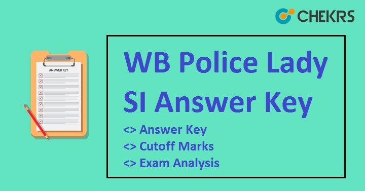 Wb Police Lady Si Answer Key 2018 Sub Inspector Exam Analysis Police Exam Answer Keys
