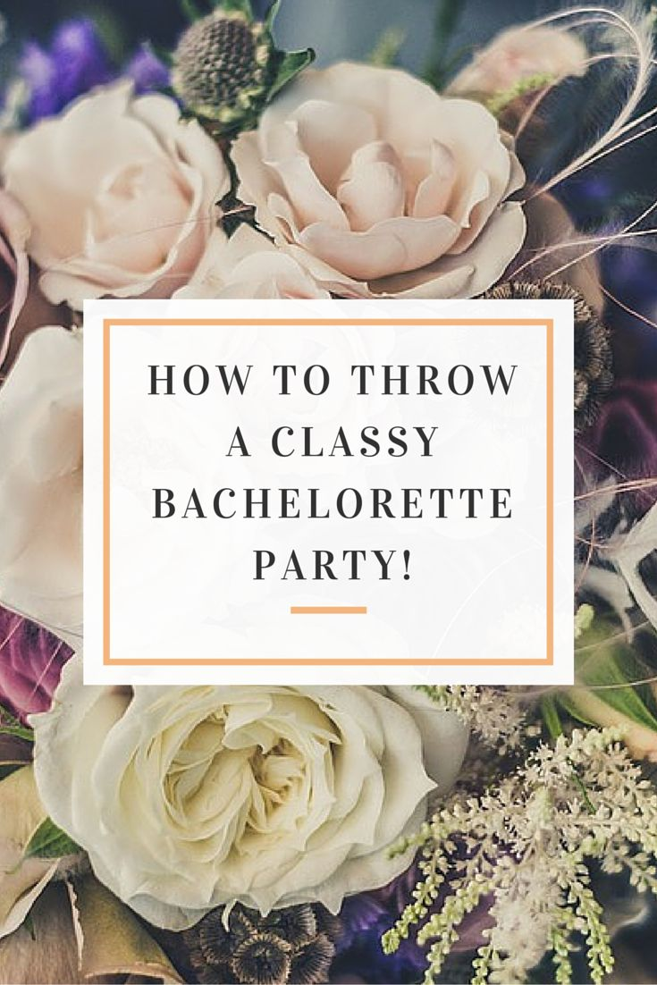 4 Tips for Throwing a Classy Bachelorette Party! | The Centre | San Diego Wedding Venue