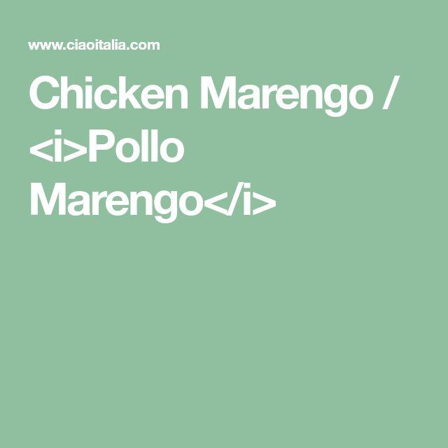 Chicken Marengo / <i>Pollo Marengo</i>