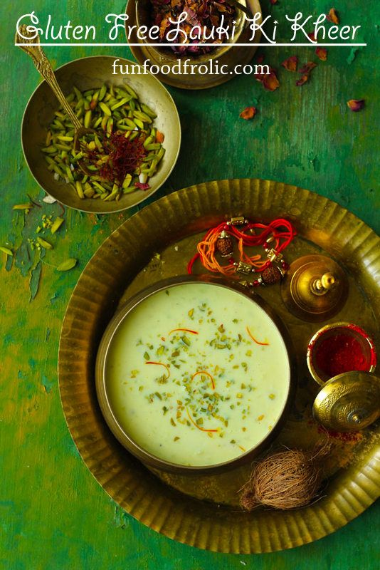 Light on the stomach and big on flavors, Lauki Ki Kheer is a 100% gluten free dessert. Serve it chilled or warm depending on the weather but don't forget to sprinkle a generous helping of pistachio just before serving. funfoodfrolic.com