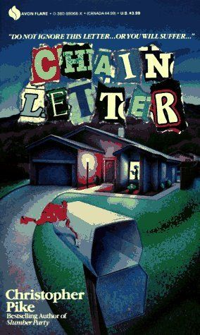 Chain Letter (Chain Letter #1) By Christopher Pike----- I ate his books up when I was in middle school and high school, no wonder I could never sleep!!