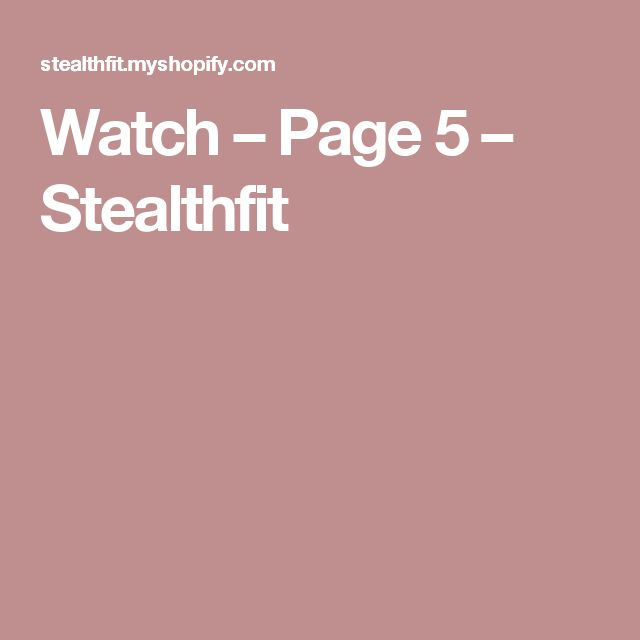 Watch – Page 5 – Stealthfit