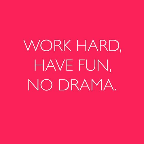 my motto: Pretty Simple, Life Motto, Fun No Drama, Work Fun, Simple Rules, Colorguard Quotes, Hard Have Fun No, Life Goals, Fitness Motivation