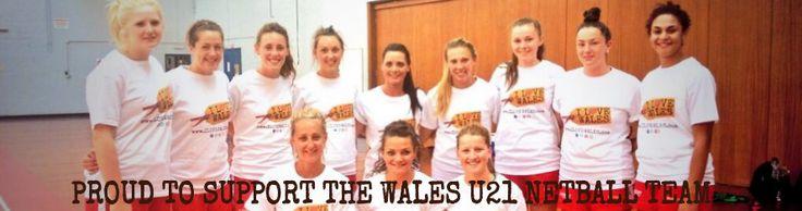 I LOVE WALES supporting Welsh U21 Netball Team