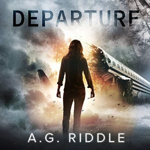 Departure | [A.G. Riddle]