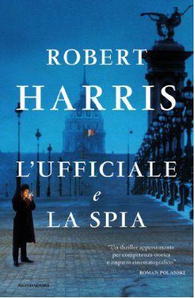 L'ufficiale e la spia, Robert Harris