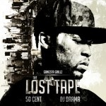 50 Cent The Lost Tape Dropped Ft. Dj Drama
