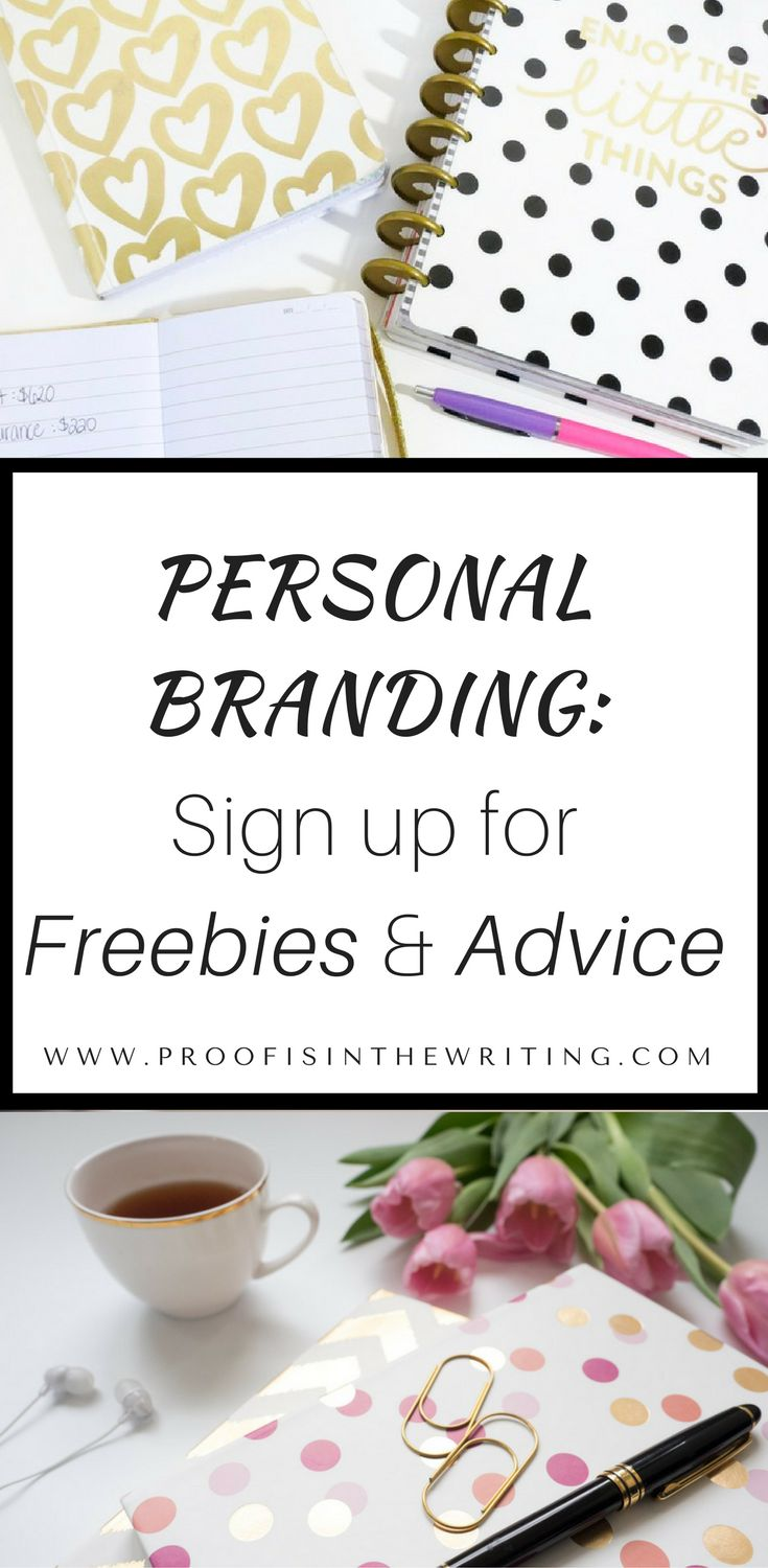Get personal branding freebies and advice by signing up for Proof Is In the Writing's email list. Click the image to learn more. | #PersonalBrand #PersonalBranding #Branding #Solopreneurs #Entrepreneurs #Freelancers