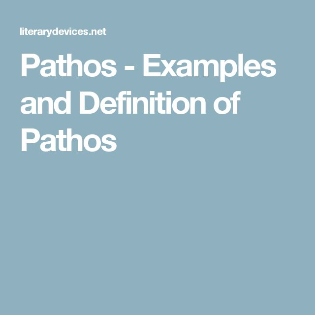 Pathos - Examples and Definition of Pathos