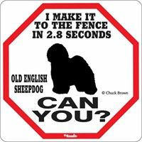 Old English Sheepdog 2.8 Seconds Sign: Our Old English Sheepdog 2.8 Seconds Sign will look great… #PetProducts #PetGifts #AnimalJewelry