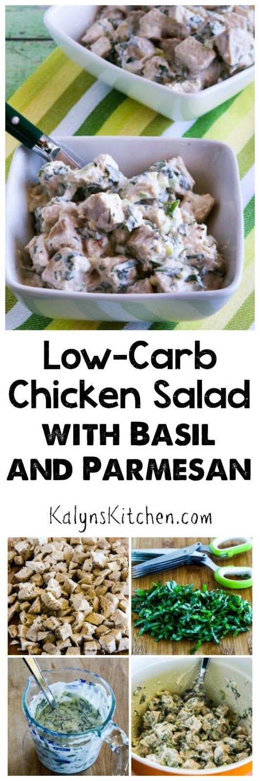 If you have fresh basil in the garden, you MUST make this amazing Low-Carb Chicken Salad with Basil and Parmesan; this tasty salad is also gluten-free and South Beach Diet friendly. [found on KalynsKitchen.com]
