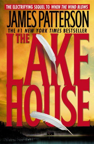 "James Patterson Book List | The Lake House"" one of my all time favorites!!"