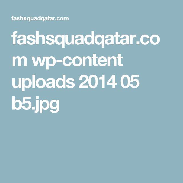 fashsquadqatar.com wp-content uploads 2014 05 b5.jpg