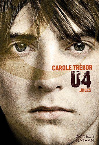 Amazon.fr - U4 Jules - Carole Trébor - Livres
