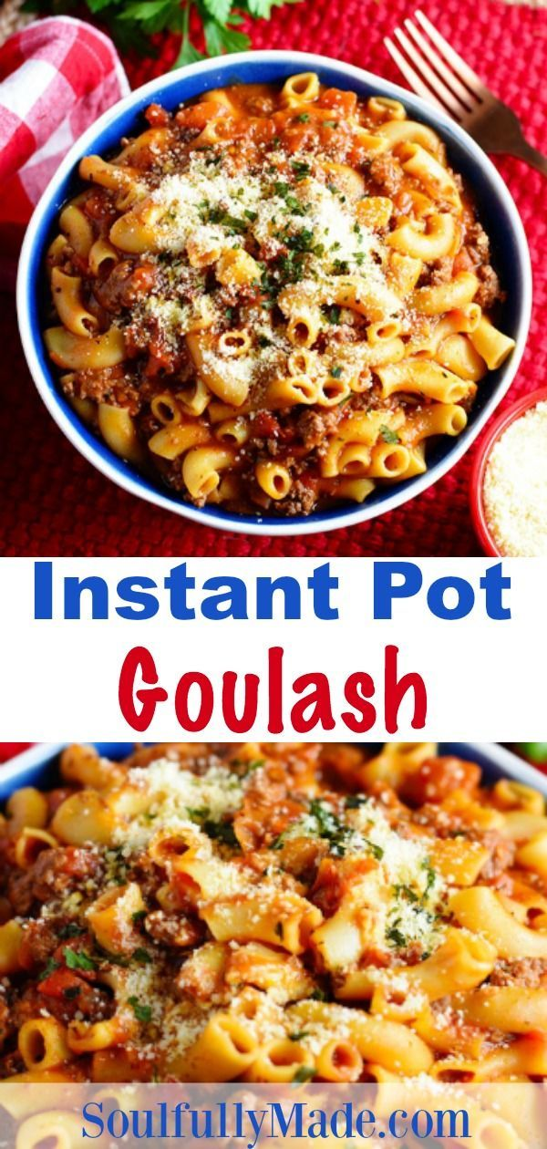Instant Pot Goulash Is A Pressure Cooked American Style Beef Goulash Made In An Instant Pot Dinner Recipes Recipes With Elbow Noodles Easy Instant Pot Recipes