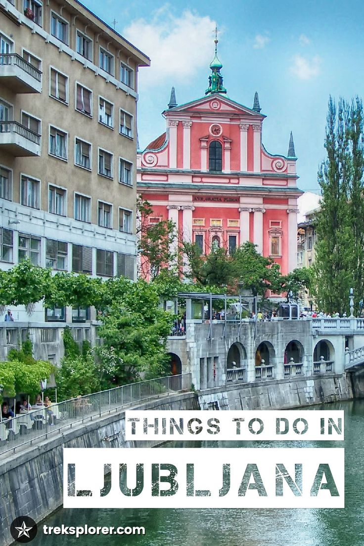 Looking for the best things to do in Ljubljana, Slovenia? Start out with this  guide to the best Ljubljana attractions for travellers.
