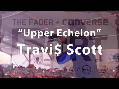 """Travi$ Scott, """"Upper Echelon"""" - Live at The FADER FORT #Faded - http://fucmedia.com/travi-scott-upper-echelon-live-at-the-fader-fort-faded/"""