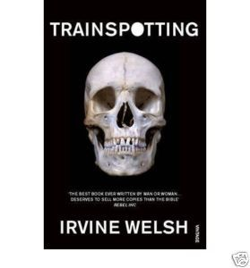 The junkie in literature: a review of 'Trainspotting' by Irvine Welsh