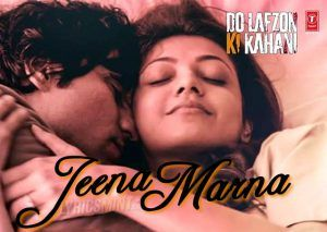Jeena Marna Do Lafzon Ki Kahani Song Download Free, Do Lafzon Ki Kahani Single Mp3 Song Jeena Marna Download Free, Jeena Marna Songspk, Jeena Marna Songs.pk