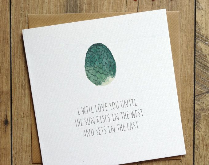 I Will Love You Until The Sun Rises in the West and Sets in the East - Game of Thrones Card - Etsy - Khal and Khaleesi - Mother of Dragons
