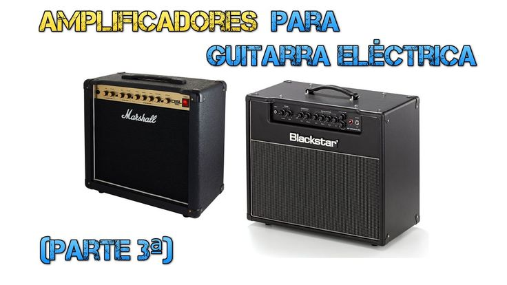 Amplificadores Guitarra Eléctrica (parte 3/7) - Marshall DSL15C Vs Black...