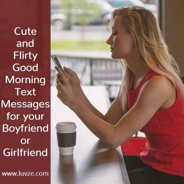 Flirty Good Morning Text To A Guy