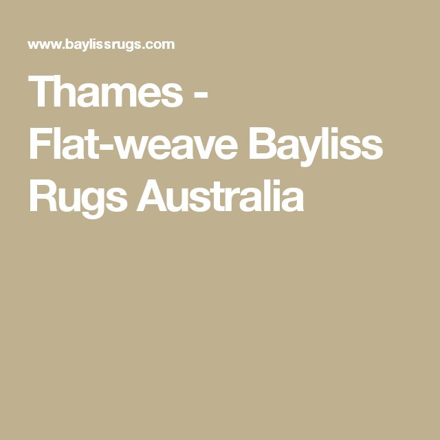Thames - Flat-weave Bayliss Rugs Australia