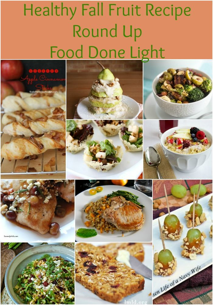 Healthy, Low Calorie Fall Fruit Recipe Round Up www.fooddonelight.com