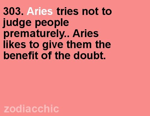 Bites us in the ass too. #aries #zodiac