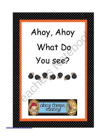 Ahoy Matey! What do you see? from Creating Communicators on TeachersNotebook.com (11 pages)  - A great addition to your pirate theme! Easy to send home as a home reader or as a reading center in your class! It is also a great way to teach new vocabulary.