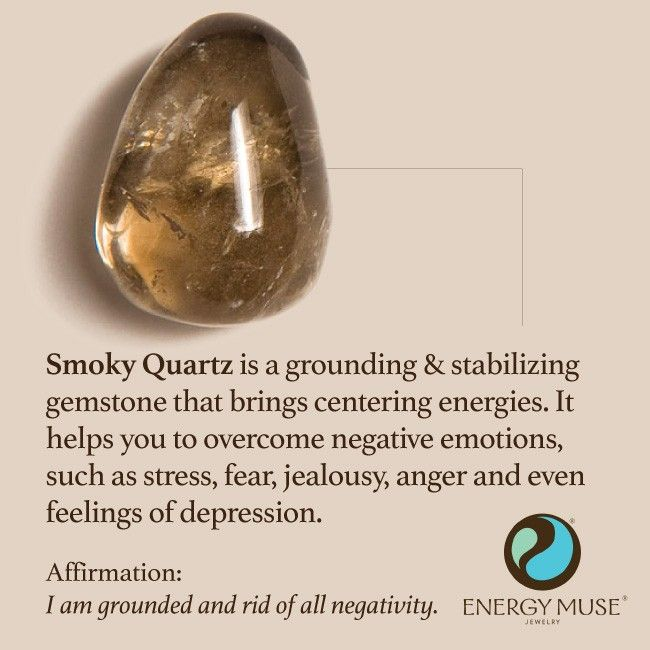 Smoky Quartz is a grounding and stabilizing gemstone that brings centering energies. It helps you to overcome negative emotions, such as stress, fear, jealousy, anger and even feelings of depression. #smokyquartz #healing #crystals