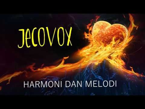 HARMONI DAN MELODI - JECOVOX [full HD] | Lagu Terbaru indonesia 2016